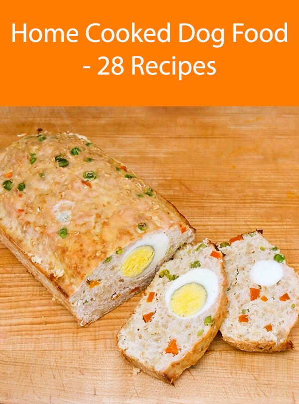 Home Cooked Dog Food - 28 Recipes