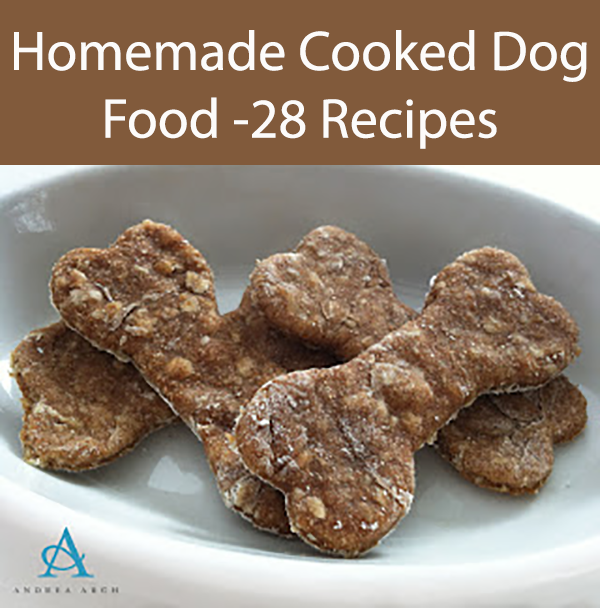Homemade Cooked Dog Food -28 Recipes