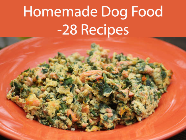 Homemade Dog Food -28 Recipes